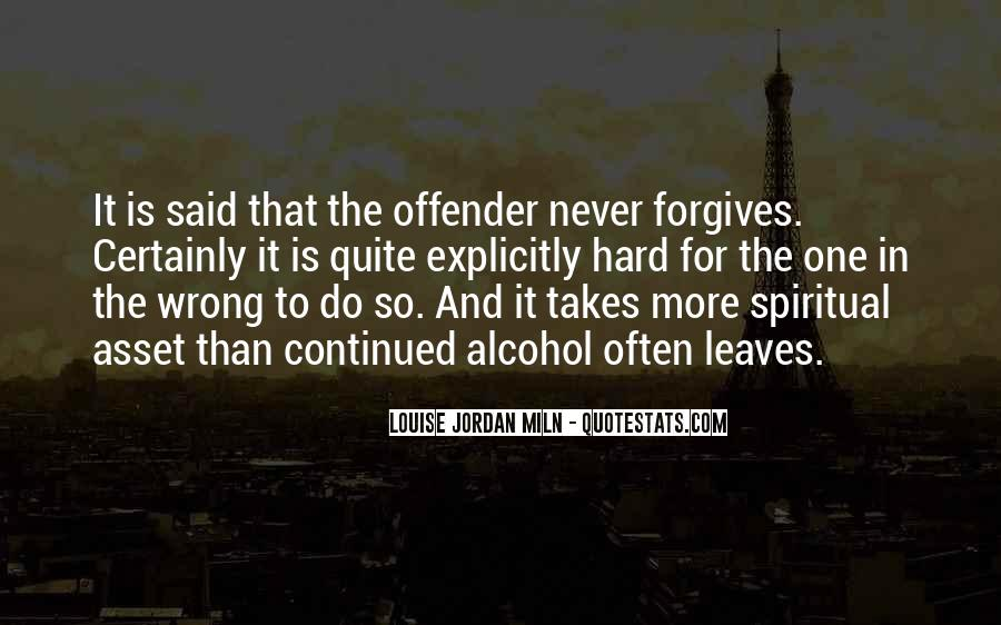 Quotes About Forgives #459463