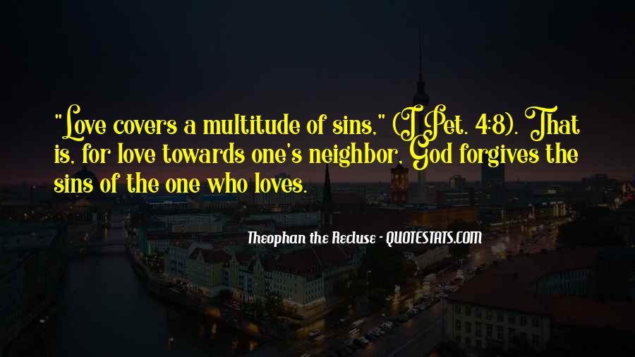 Quotes About Forgives #488534