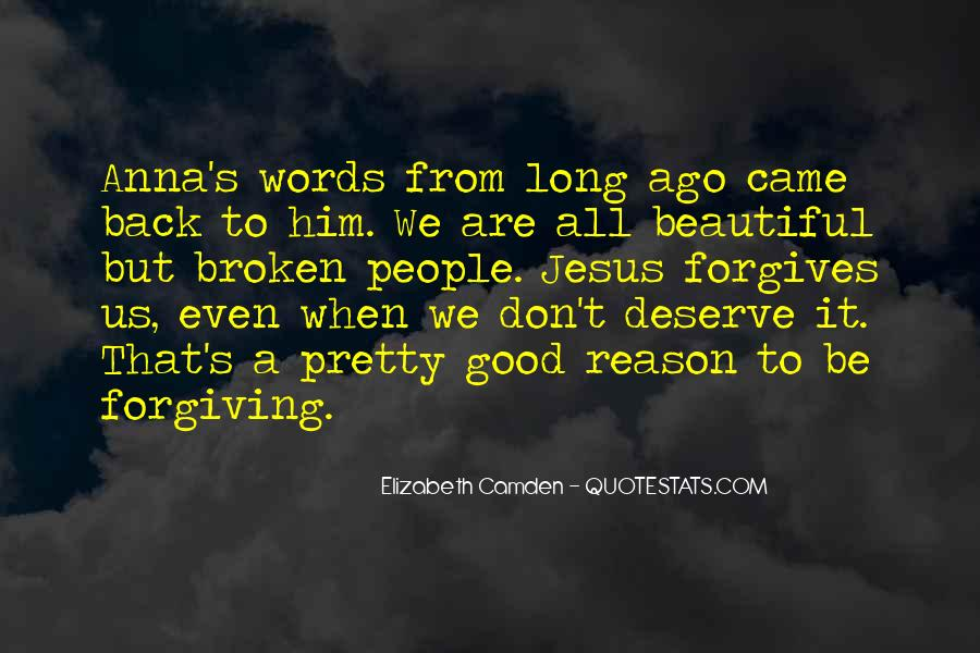 Quotes About Forgives #516892