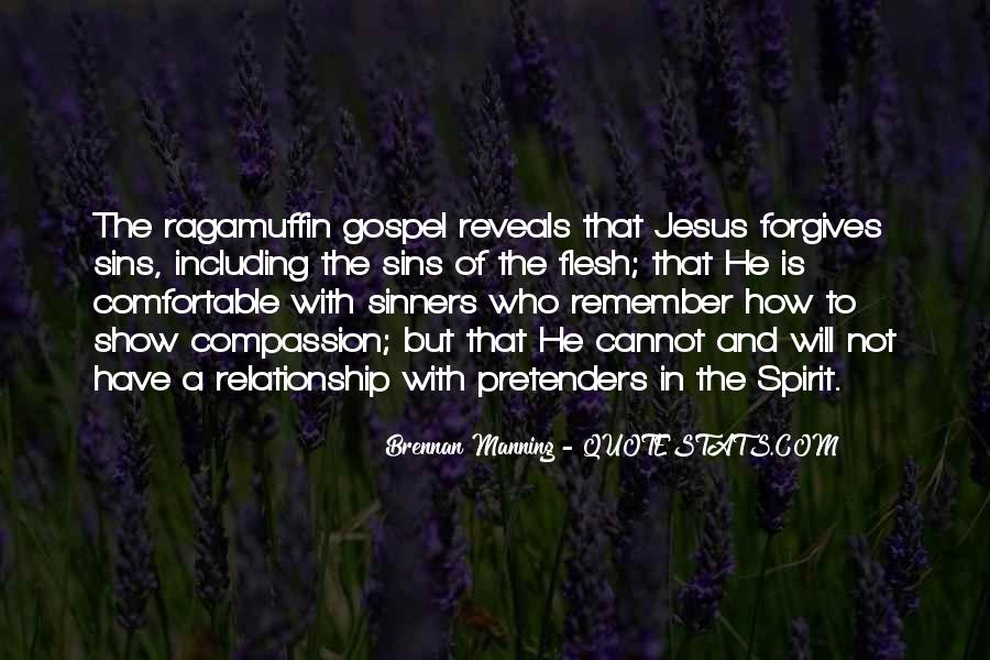 Quotes About Forgives #518259