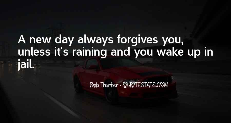Quotes About Forgives #577275