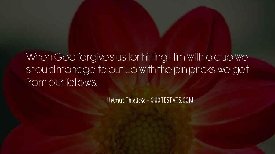 Quotes About Forgives #578333