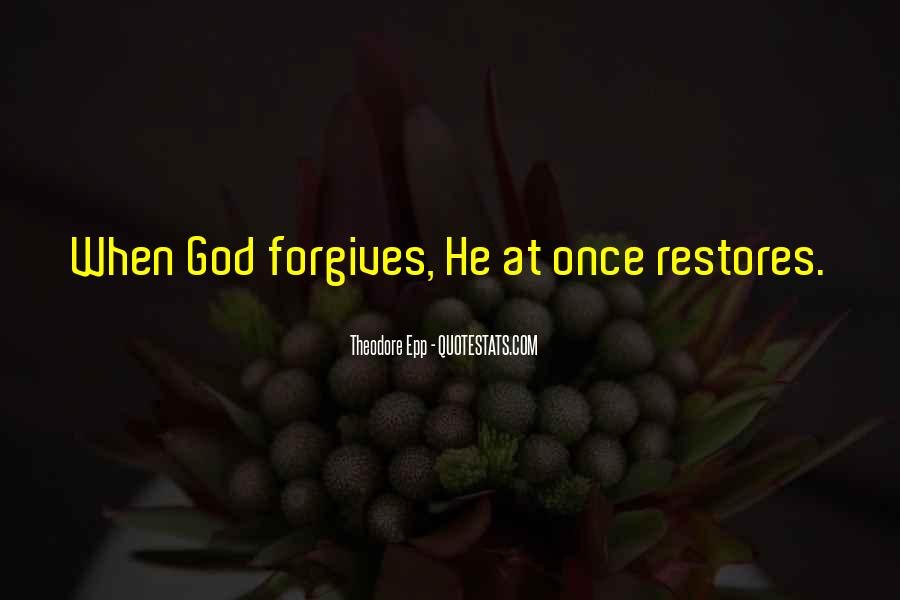 Quotes About Forgives #612454