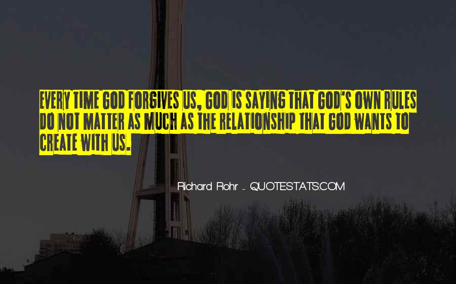 Quotes About Forgives #647582