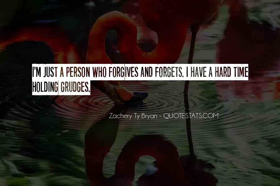 Quotes About Forgives #656671