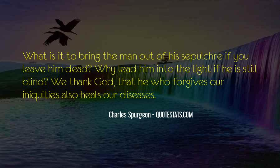Quotes About Forgives #659456
