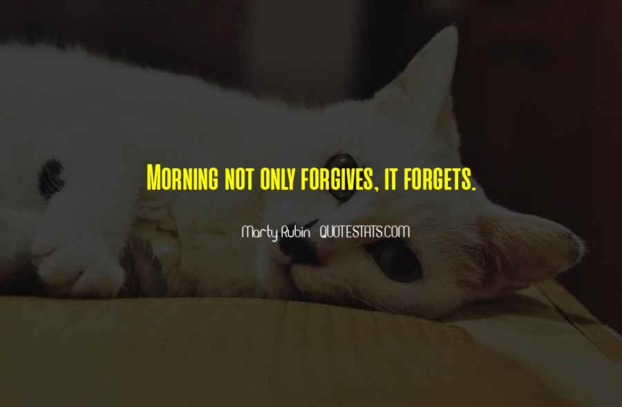 Quotes About Forgives #690092