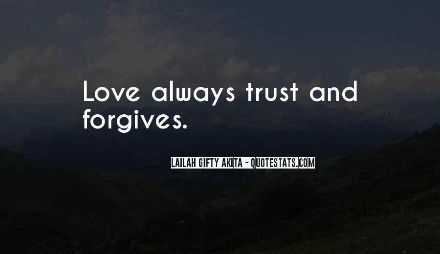 Quotes About Forgives #706269