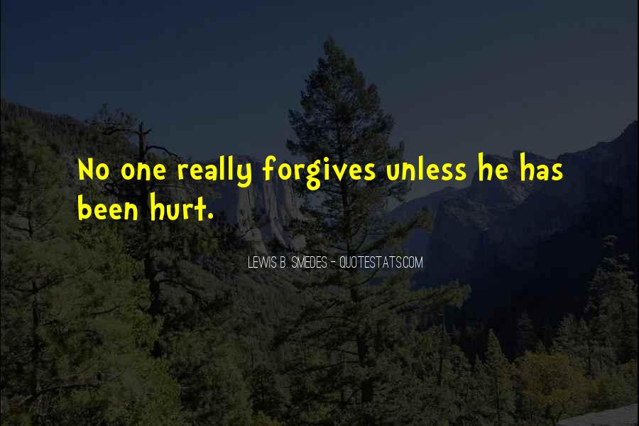 Quotes About Forgives #710292