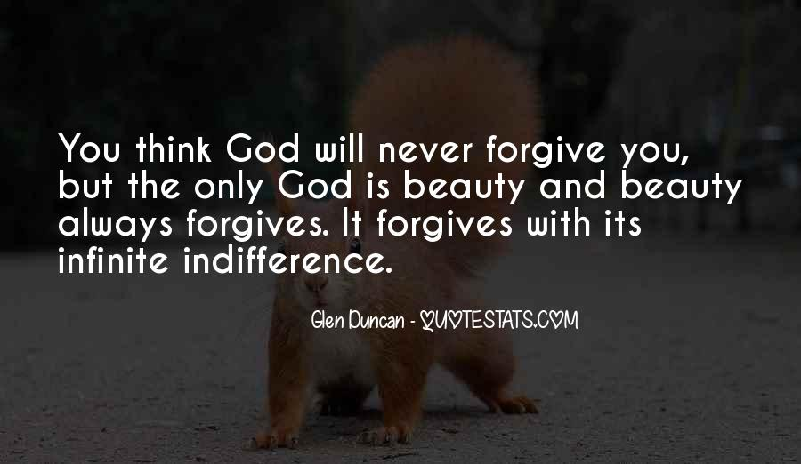 Quotes About Forgives #745781
