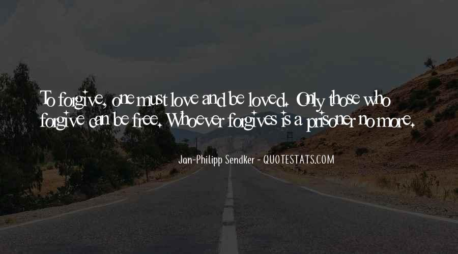 Quotes About Forgives #920747