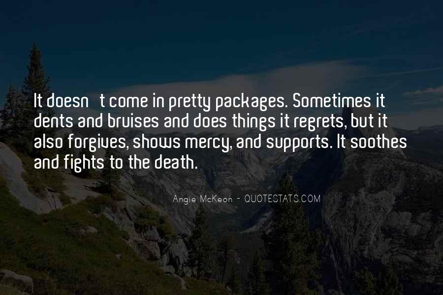 Quotes About Forgives #989103