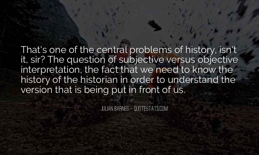 History Subjective Quotes #1217012
