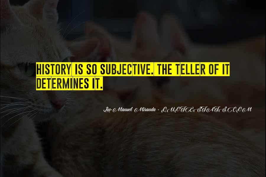 History Subjective Quotes #409187