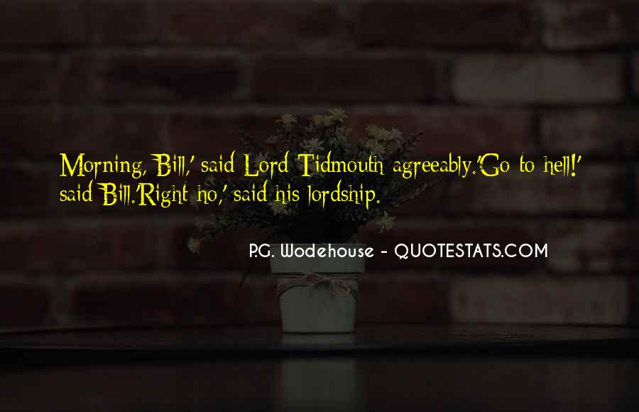 Ho To Hell Quotes #1805636