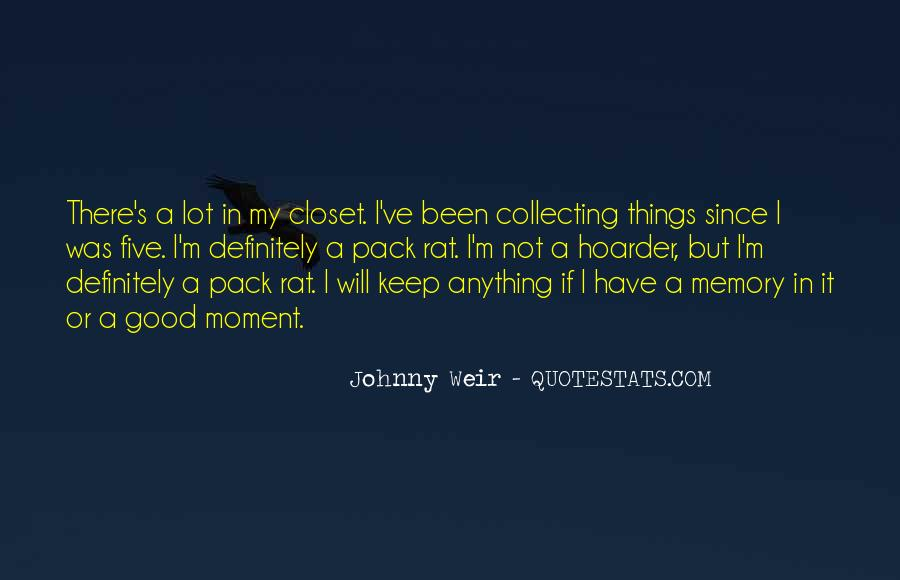 Hoarder Quotes #1245567