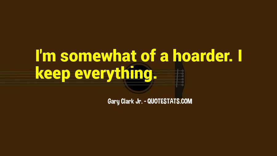 Hoarder Quotes #1268715