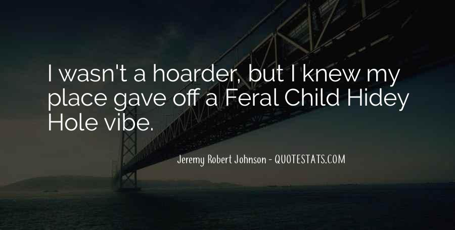 Hoarder Quotes #1809450