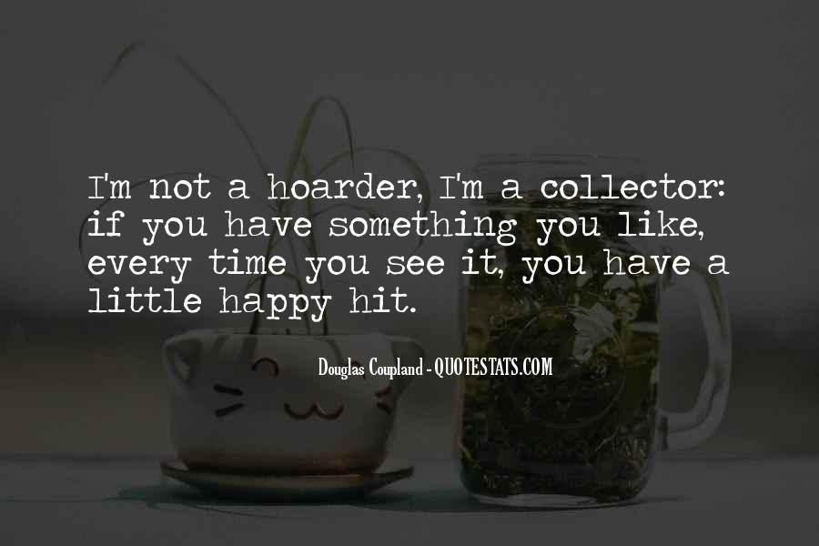 Hoarder Quotes #732692