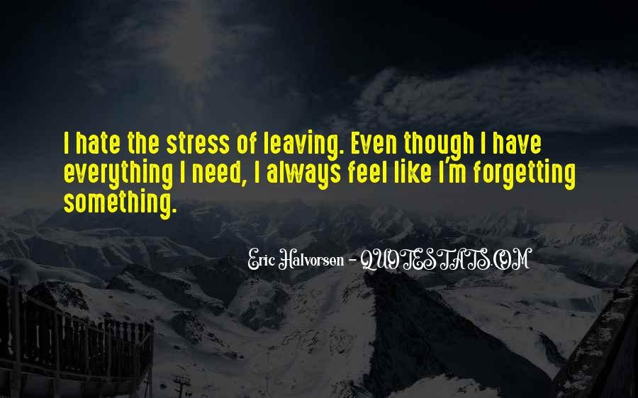Quotes About Forgetting Everything #1208745