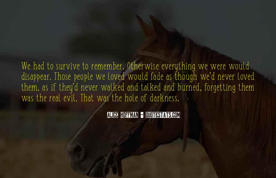 Quotes About Forgetting Everything #652255