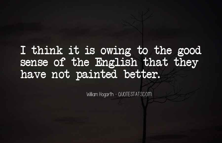 Hogarth Quotes #1400924