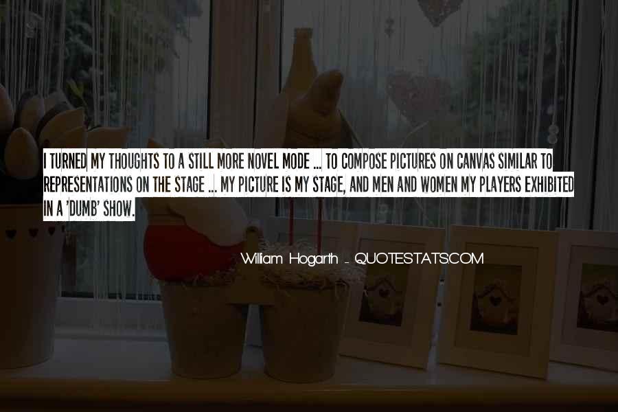 Hogarth Quotes #653656