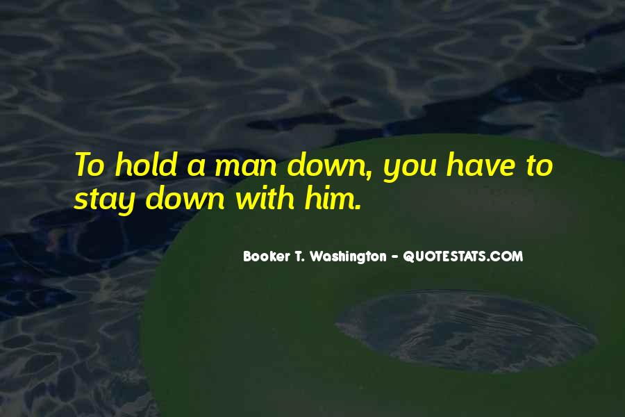 Hold Him Down Quotes #1189749