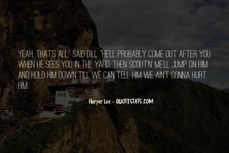 Hold Him Down Quotes #1324908