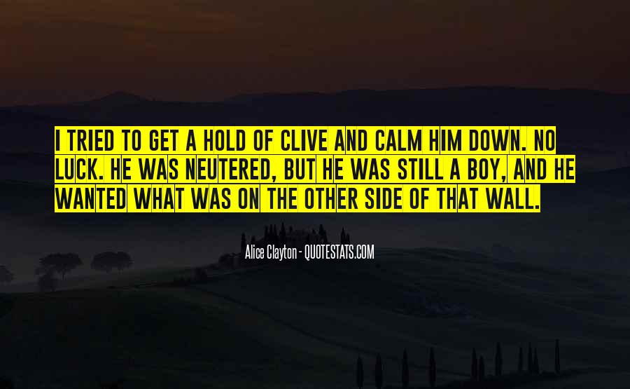 Hold Him Down Quotes #1512289