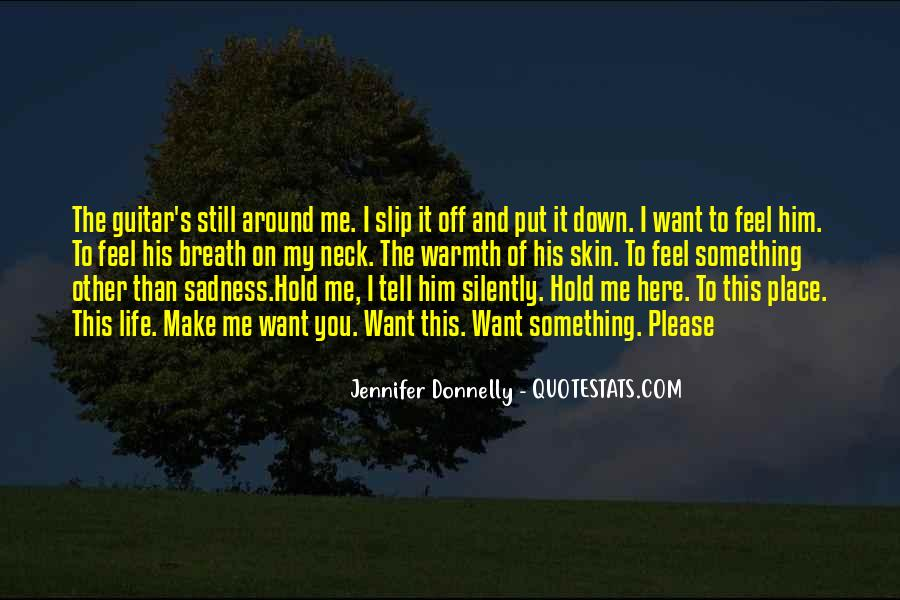 Hold Him Down Quotes #1573871