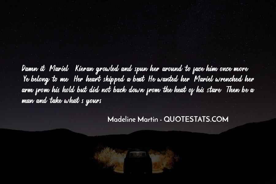Hold Him Down Quotes #1621706