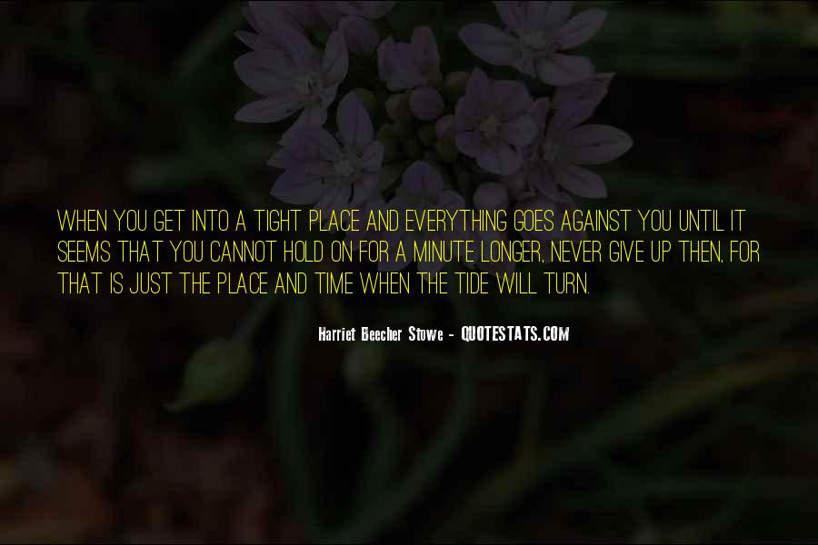 Hold On Never Give Up Quotes #1364343