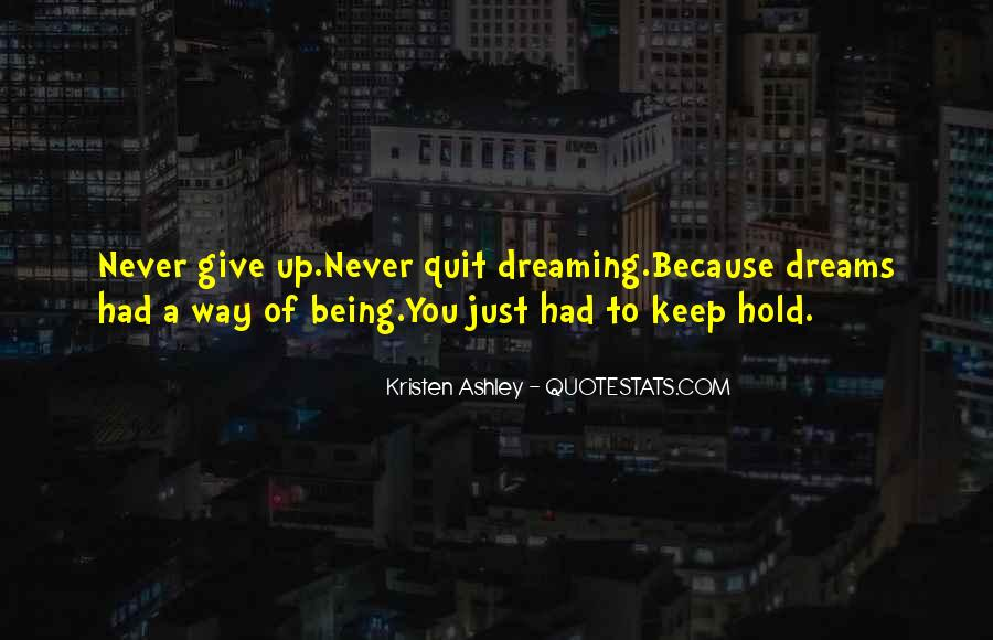 Hold On Never Give Up Quotes #146545