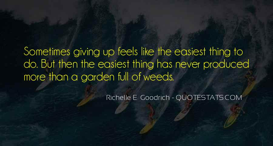 Hold On Never Give Up Quotes #332441
