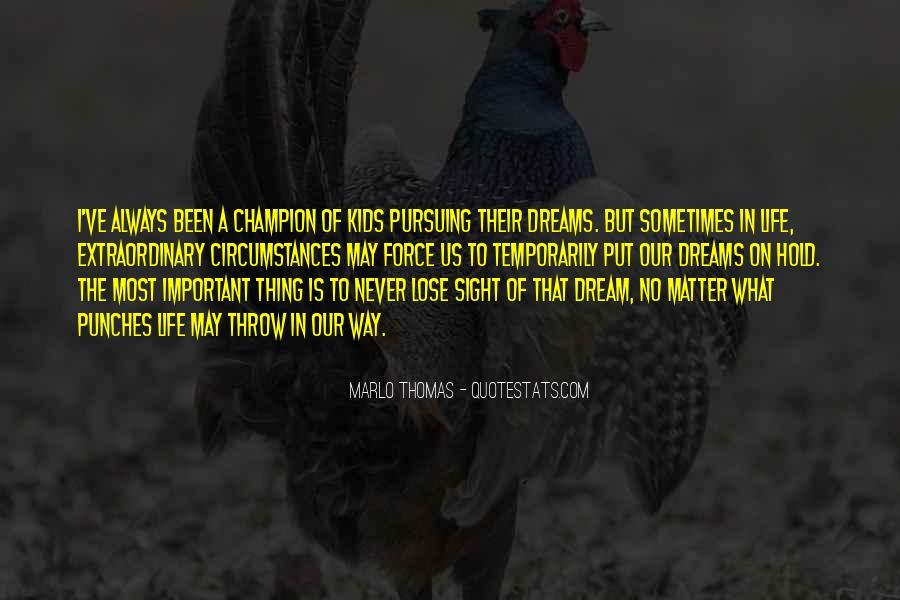 Hold Onto Dreams Quotes #126198