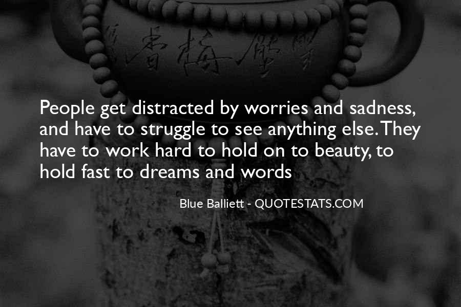 Hold Onto Dreams Quotes #138529