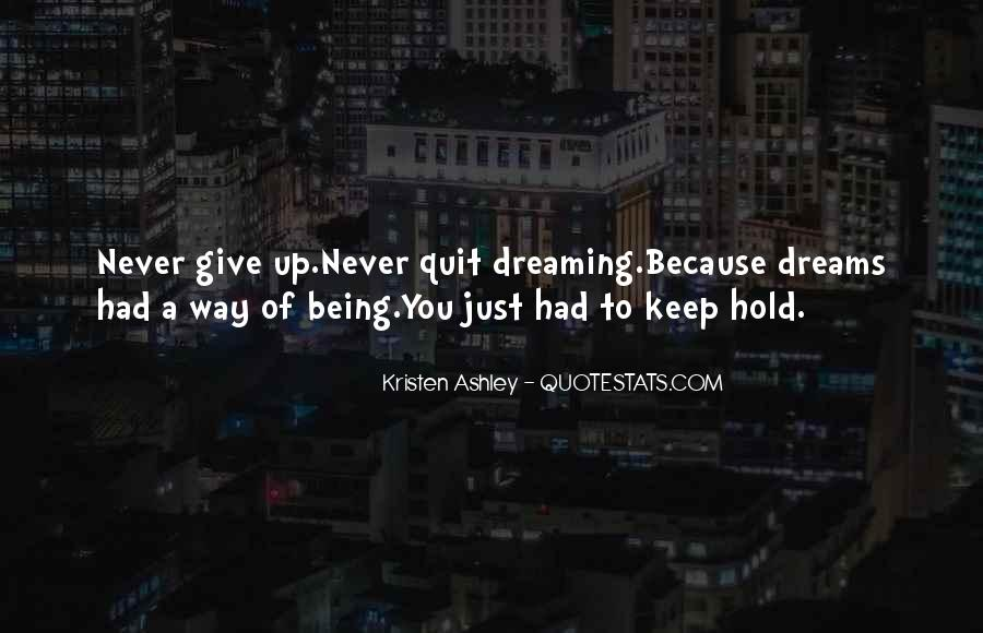 Hold Onto Dreams Quotes #146545