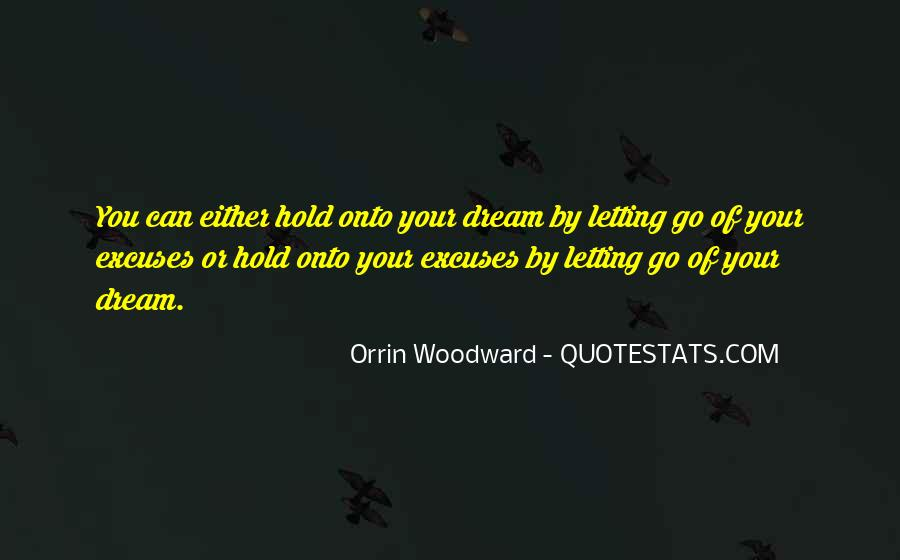 Hold Onto Dreams Quotes #1654672