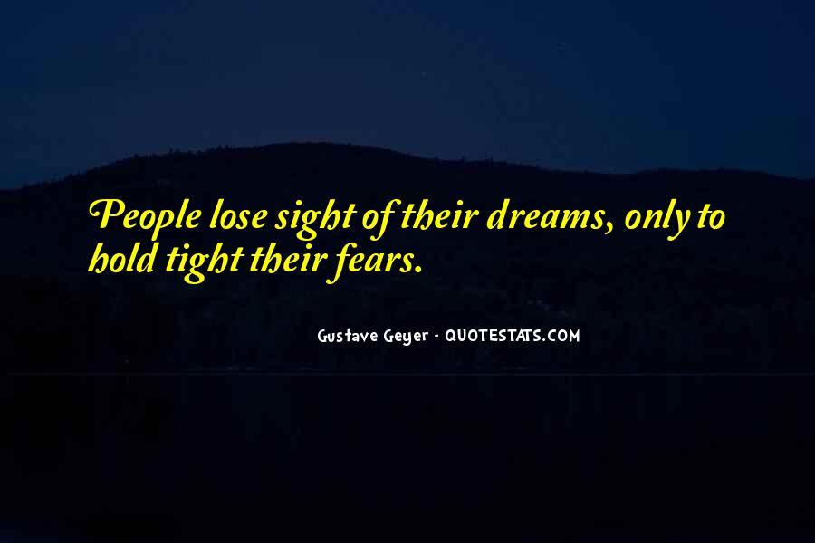 Hold Onto Dreams Quotes #274260