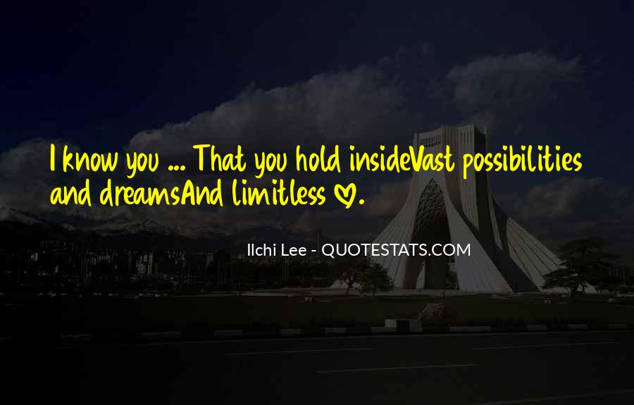 Hold Onto Dreams Quotes #334710