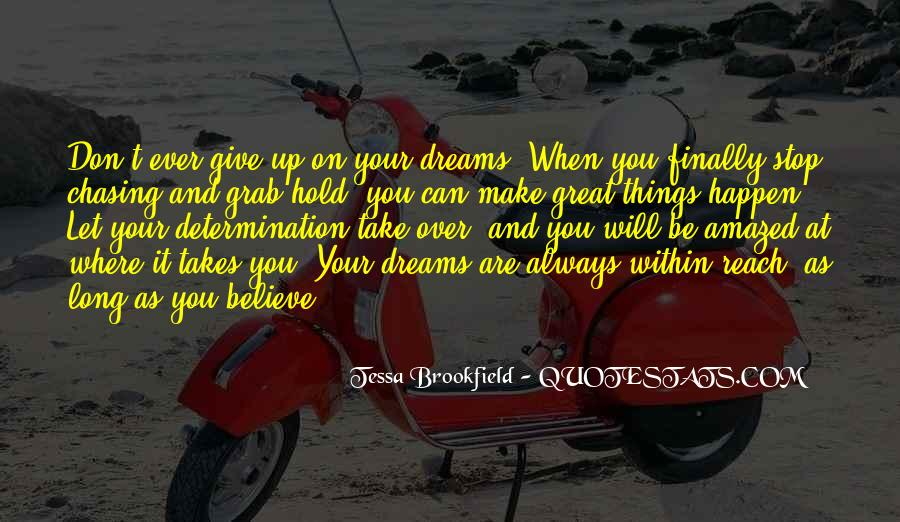 Hold Onto Dreams Quotes #379920
