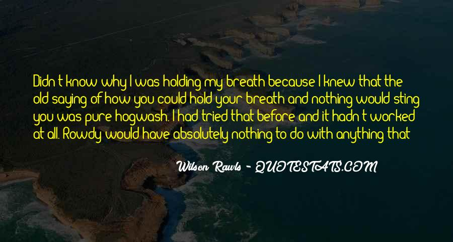 Hold Your Breath Quotes #1006168