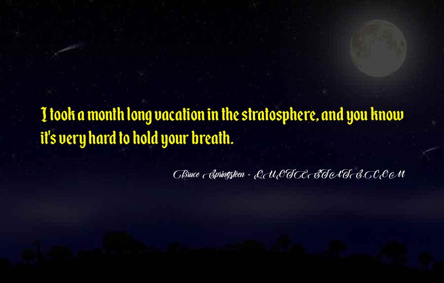 Hold Your Breath Quotes #1121300