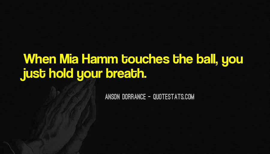 Hold Your Breath Quotes #1424390