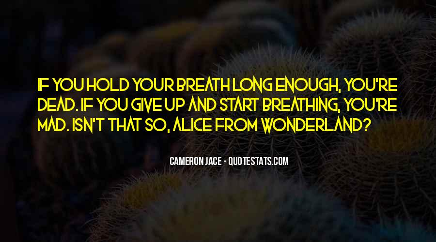 Hold Your Breath Quotes #1680262