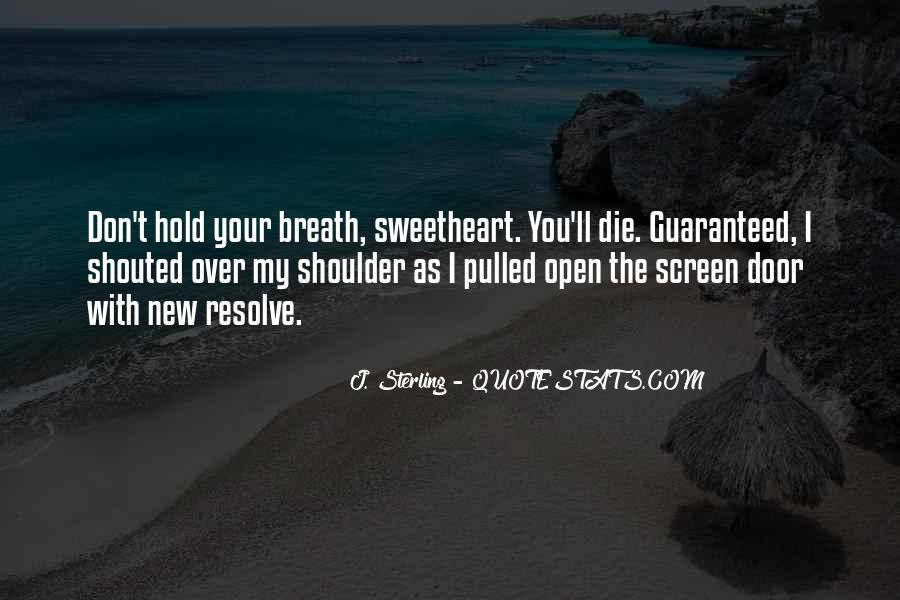 Hold Your Breath Quotes #632181