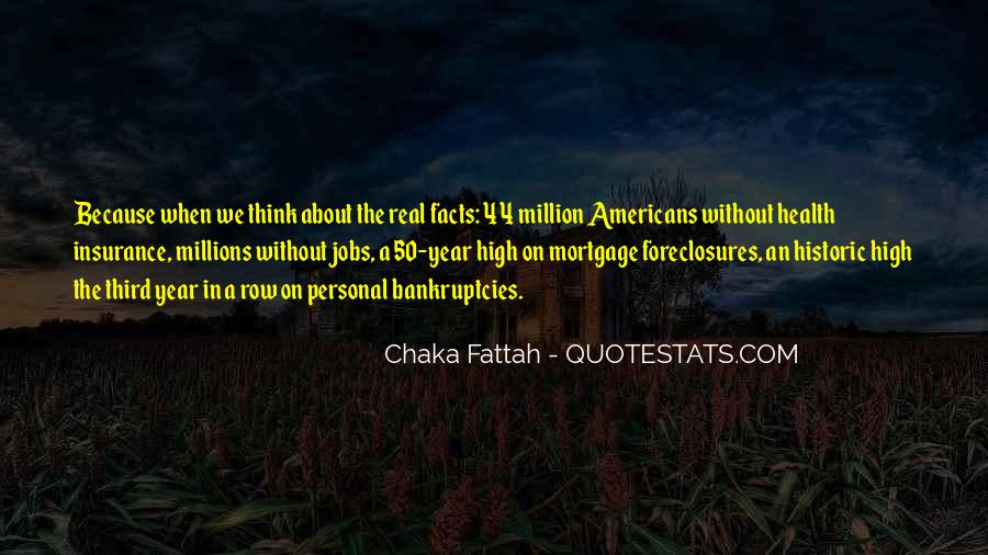 Quotes About Foreclosures #1788961