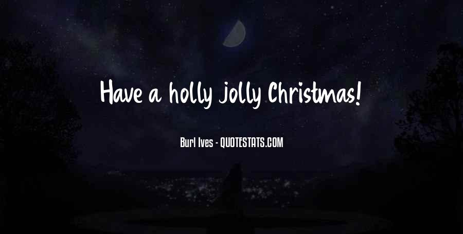 Holly Jolly Quotes #1513551