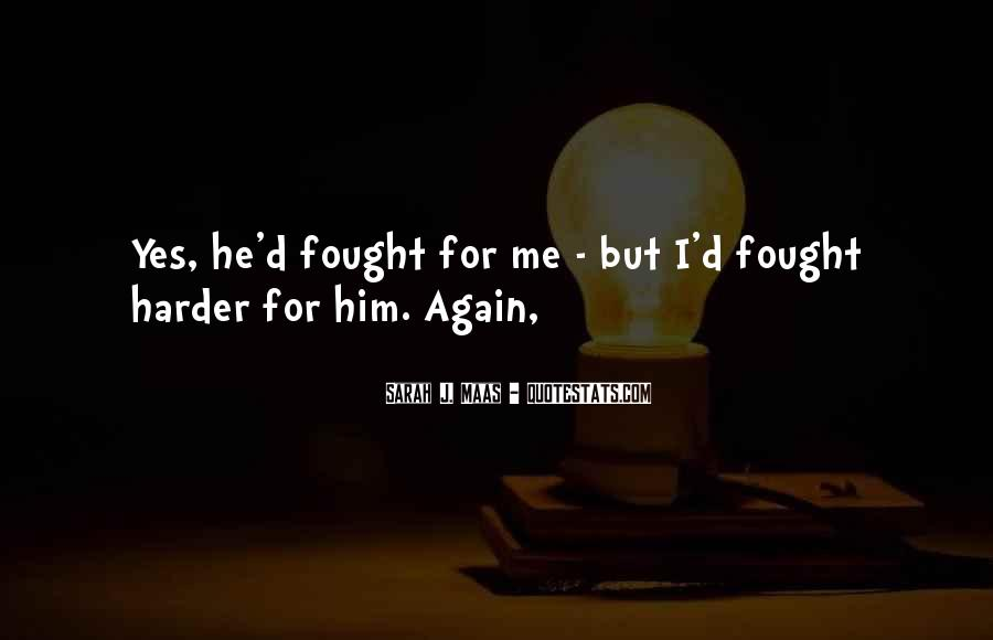 Quotes About For Him #11702